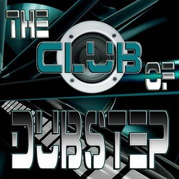 The Club of Dubstep