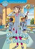 Oxford Read and Imagine: Level 1:: Monkeys in School