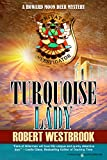 Turquoise Lady (A Howard Moon Deer Mystery Book 5)