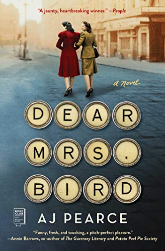 Dear Mrs. Bird: A Novel (1) (The Emmy Lake Chronicles)
