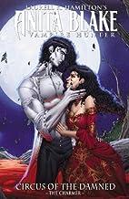 Anita Blake, Vampire Hunter: Circus of the Damned Book 1: The Charmer