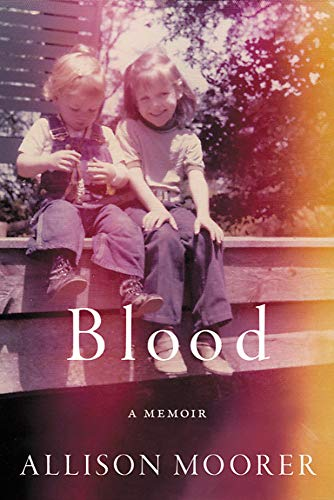 Blood: A Memoir