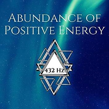 Abundance of Positive Energy: 432 Hz Manifestation Frequency, Golden Energy Meditation