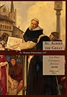 St. Albert the Great: The First Universal Doctor