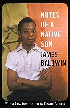 Notes of a Native Son by [James Baldwin, Edward P. Jones]