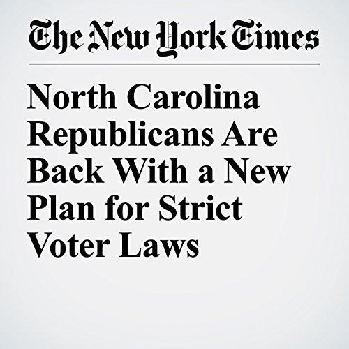 North Carolina Republicans Are Back With a New Plan for Strict Voter Laws audiobook cover art