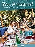 Viva le vacanze!: Italienisch für den Urlaub / Buch mit Audio-CD (Italie