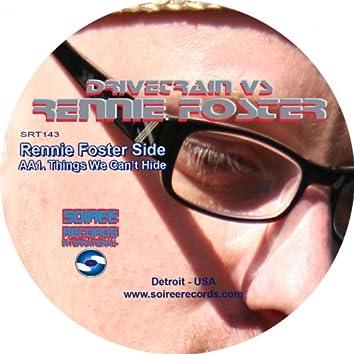 Drivetrain vs Rennie Foster
