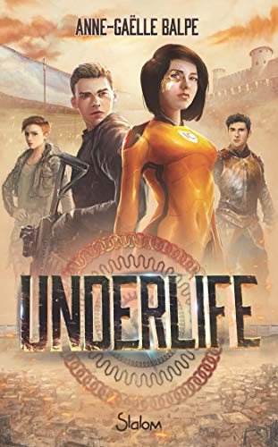 UnderLife (French Edition)