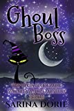 Ghoul Boss: A Lady of the Lake School for Girls Cozy Mystery (The Vega Bloodmire Wicked Witch Mystery Series Book 10) (Kindle Edition)
