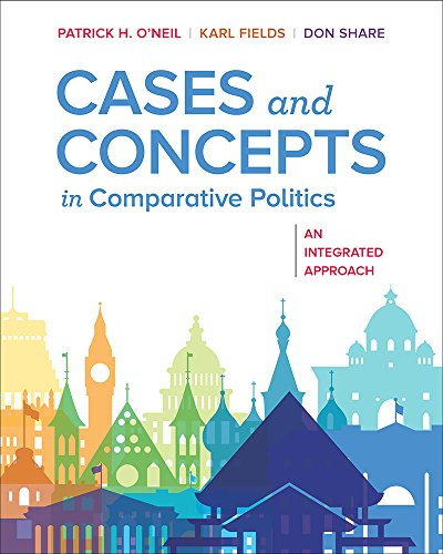 Compare Textbook Prices for Cases and Concepts in Comparative Politics: An Integrated Approach First Edition First Edition ISBN 9780393631302 by O'Neil, Patrick H.,Fields, Karl J.,Share, Don
