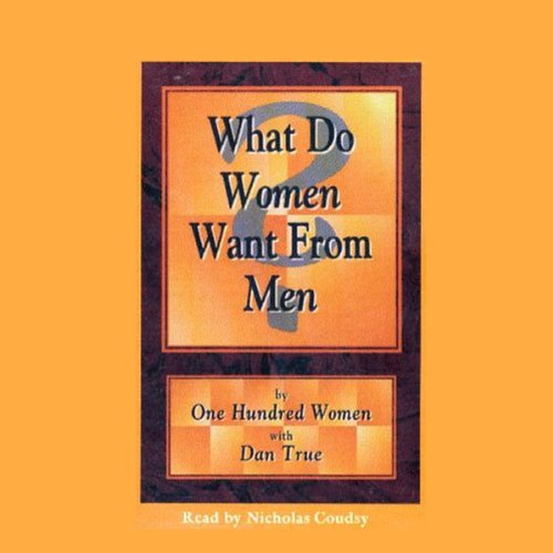What Do Women Want From Men? audiobook cover art