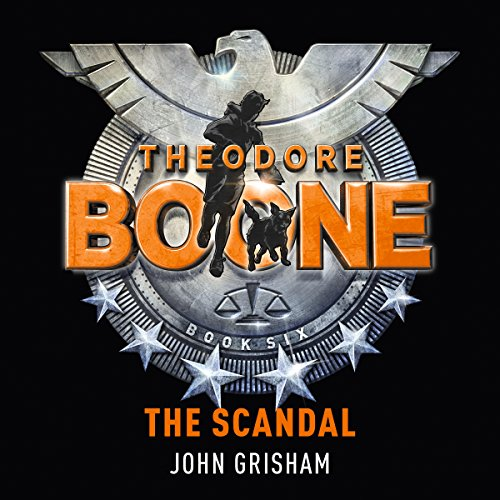 Theodore Boone: The Scandal cover art