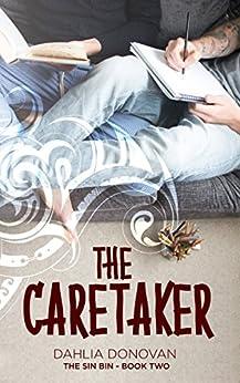 The Caretaker (The Sin Bin Book 2) by [Dahlia Donovan, Claire Smith, Hot Tree Editing]