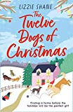 The Twelve Dogs of Christmas: The ultimate holiday romance to warm your heart! (Pine Hollow) (English Edition)