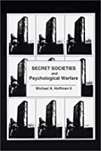 Secret Societies and Psychological Warfare