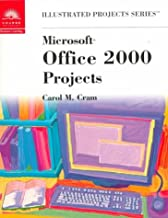 Microsoft Office 2000: Illustrated Projects Edition
