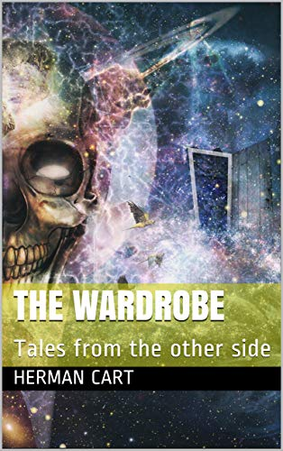 The wardrobe: Tales from the other side (English Edition)
