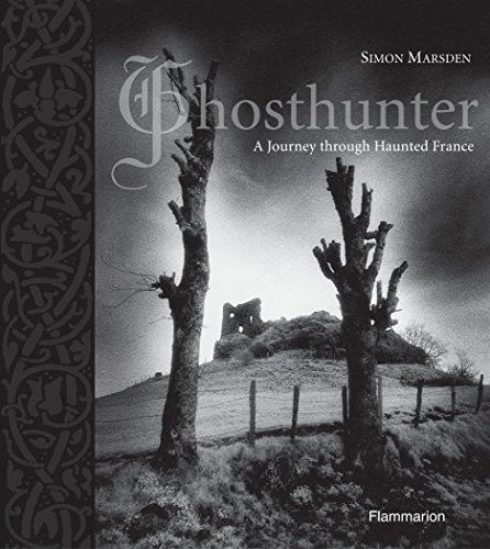 Ghosthunter: A Journey through Haunted France (Langue anglaise)