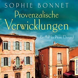 Provenzalische Verwicklungen     Ein Fall für Pierre Durand 1              By:                                                                                                                                 Sophie Bonnet                               Narrated by:                                                                                                                                 Götz Otto                      Length: 5 hrs and 57 mins     Not rated yet     Overall 0.0