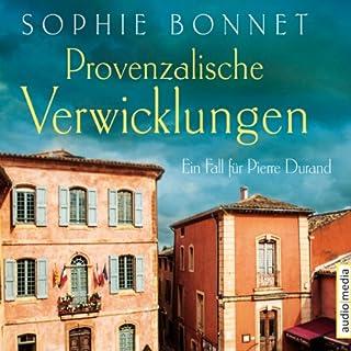 Provenzalische Verwicklungen (Die Pierre Durand-Bände 1) Titelbild