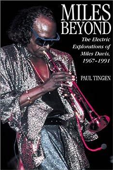 Miles Beyond: Miles Davis, 1967-1991
