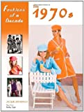 Herald, J: Fashions of a Decade: The 1970s - Kathy Elgin