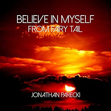"""Believe in Myself (from """"Fairy Tail"""")"""