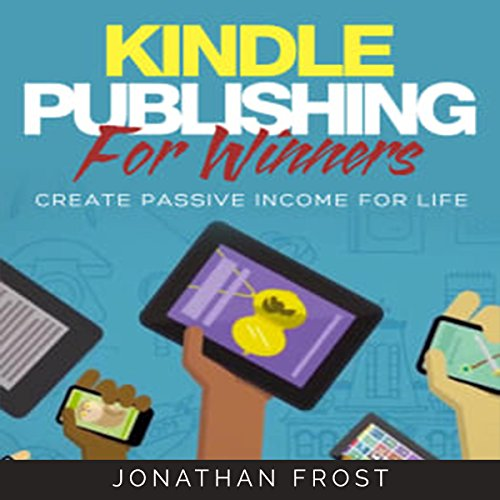 Kindle Publishing for Winners audiobook cover art
