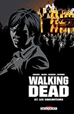 Walking Dead, Tome 27 - Les Chuchoteurs de Robert Kirkman