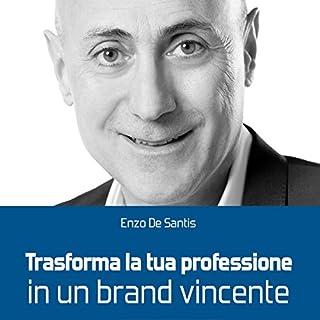 Trasforma la tua professione in un brand vincente copertina
