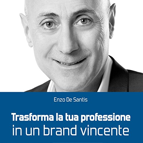 Trasforma la tua professione in un brand vincente audiobook cover art