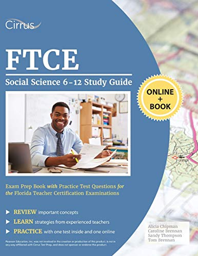 Compare Textbook Prices for FTCE Social Science 6-12 Study Guide: Exam Prep Book with Practice Test Questions for the Florida Teacher Certification Examinations  ISBN 9781635308419 by Cirrus