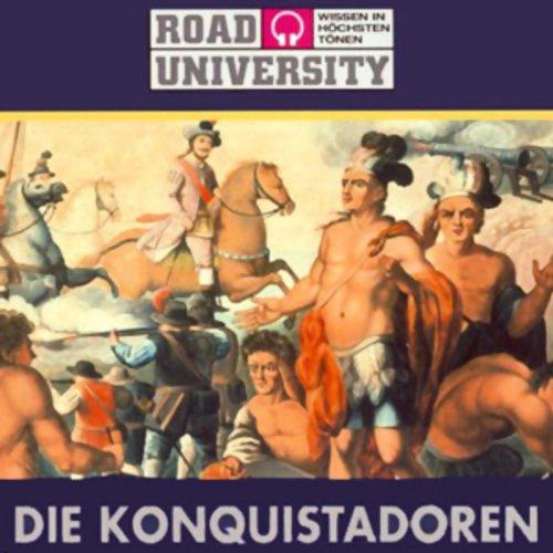 Die Konquistadoren (Road University) Titelbild