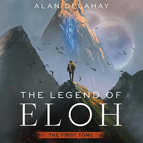 The First Tome Audiobook By Alan Delahay cover art