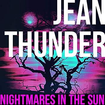 Nightmares In The Sun