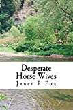 Desperate Horse Wives: Book Two in the Desperate Horse Wives Trilogy