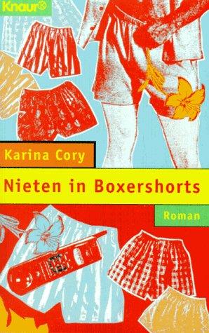 Nieten in Boxershorts (Knaur Taschenbücher. Frauenbücher)
