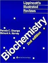 Lippincott's Illustrated Reviews: Biochemistry