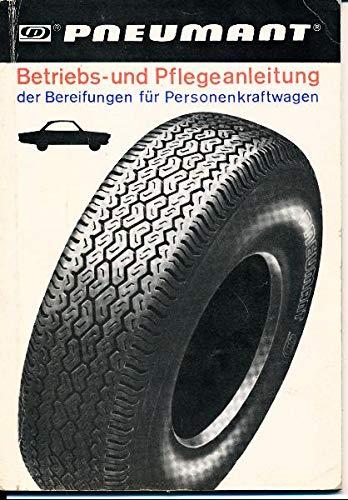 Pneumant Reifen Betriebs- und Pflegeanleitung