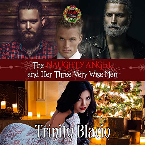The Naughty Angel and Her Three Very Wise Men audiobook cover art