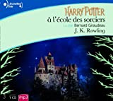 Harry Potter, I - Harry Potter ?? l'??cole des sorciers [Livre Audio (French Edition) by J. K. Rowling (2013-10-06) - Gallimard; edition (2013-10-10) - 10/10/2013