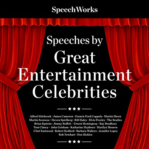 Speeches by Great Entertainment Celebrities                   By:                                                                                                                                 SpeechWorks                               Narrated by:                                                                                                                                 full cast                      Length: 7 hrs and 28 mins     Not rated yet     Overall 0.0