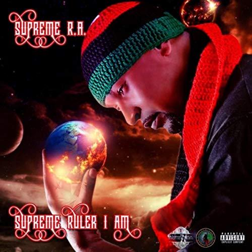 Supreme Ruler I Am [Explicit]