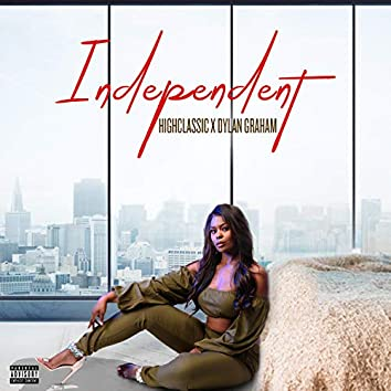 Independent (feat. Dylan Graham)