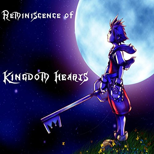 Reminiscence of Kingdom Hearts