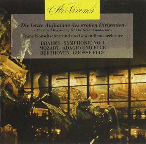 Symphonie No. 1/ Adagio und Fuge/ Grosse Fuge (Die letzte Aufnahme eines großen Dirigenten)