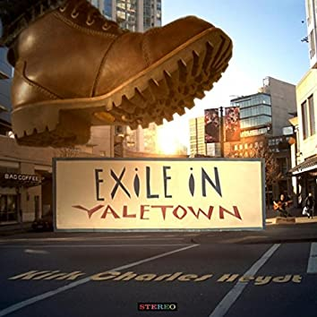 Exile in Yaletown