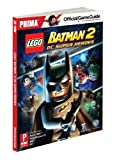 Lego Batman 2 - DC Super Heroes (Prima Official Game Guides) by Stephen Stratton (2012-06-19) - 19/06/2012