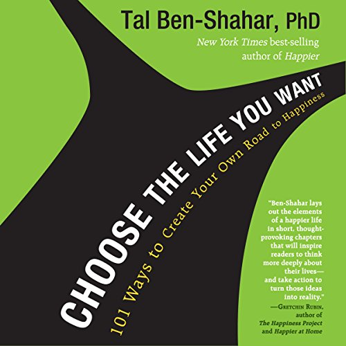 Choose the Life You Want audiobook cover art